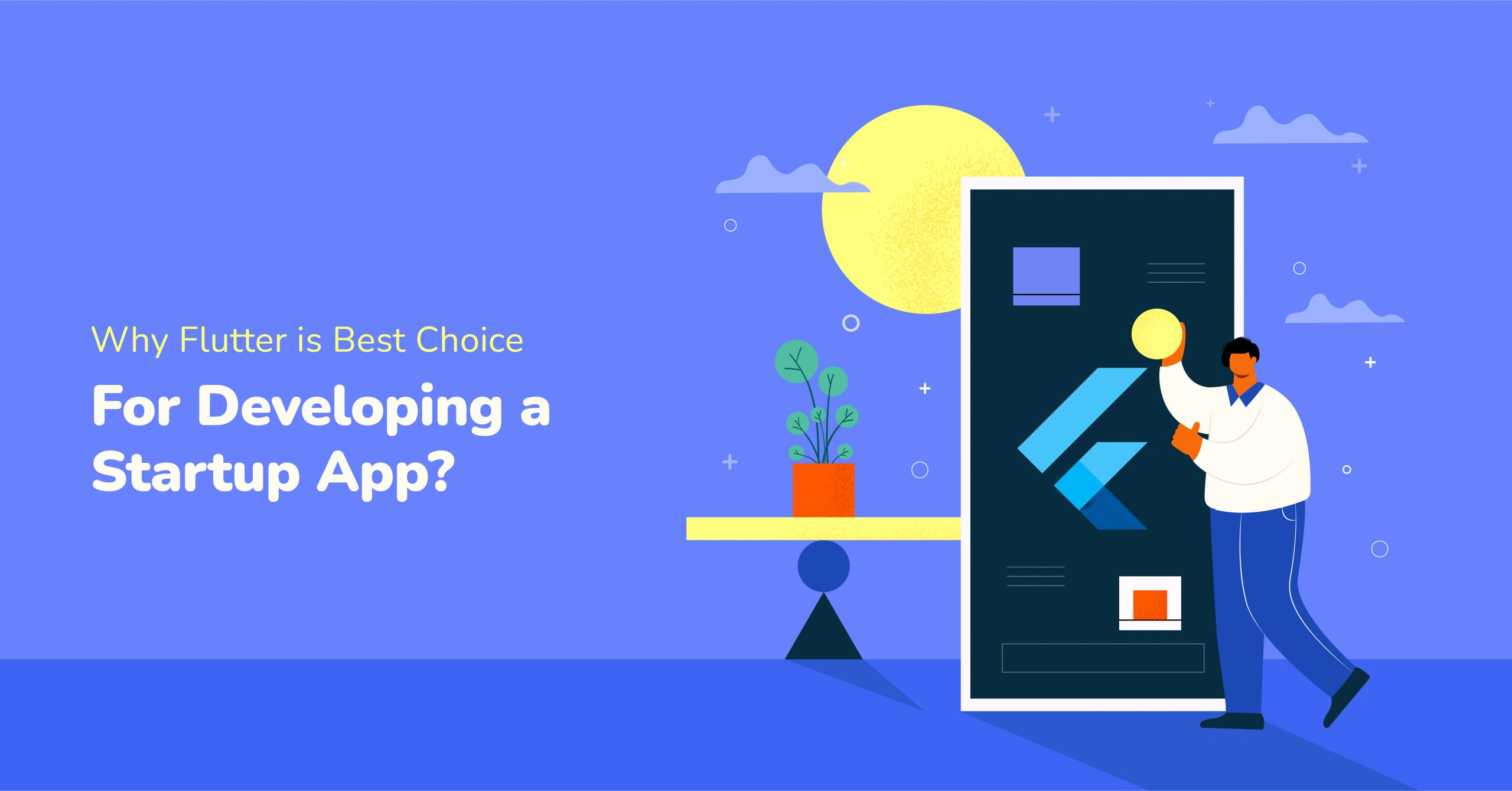 Why Flutter is Best Choice for Developing a Startup App