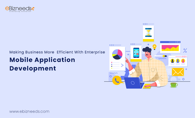 Enterprise Mobile Application Development