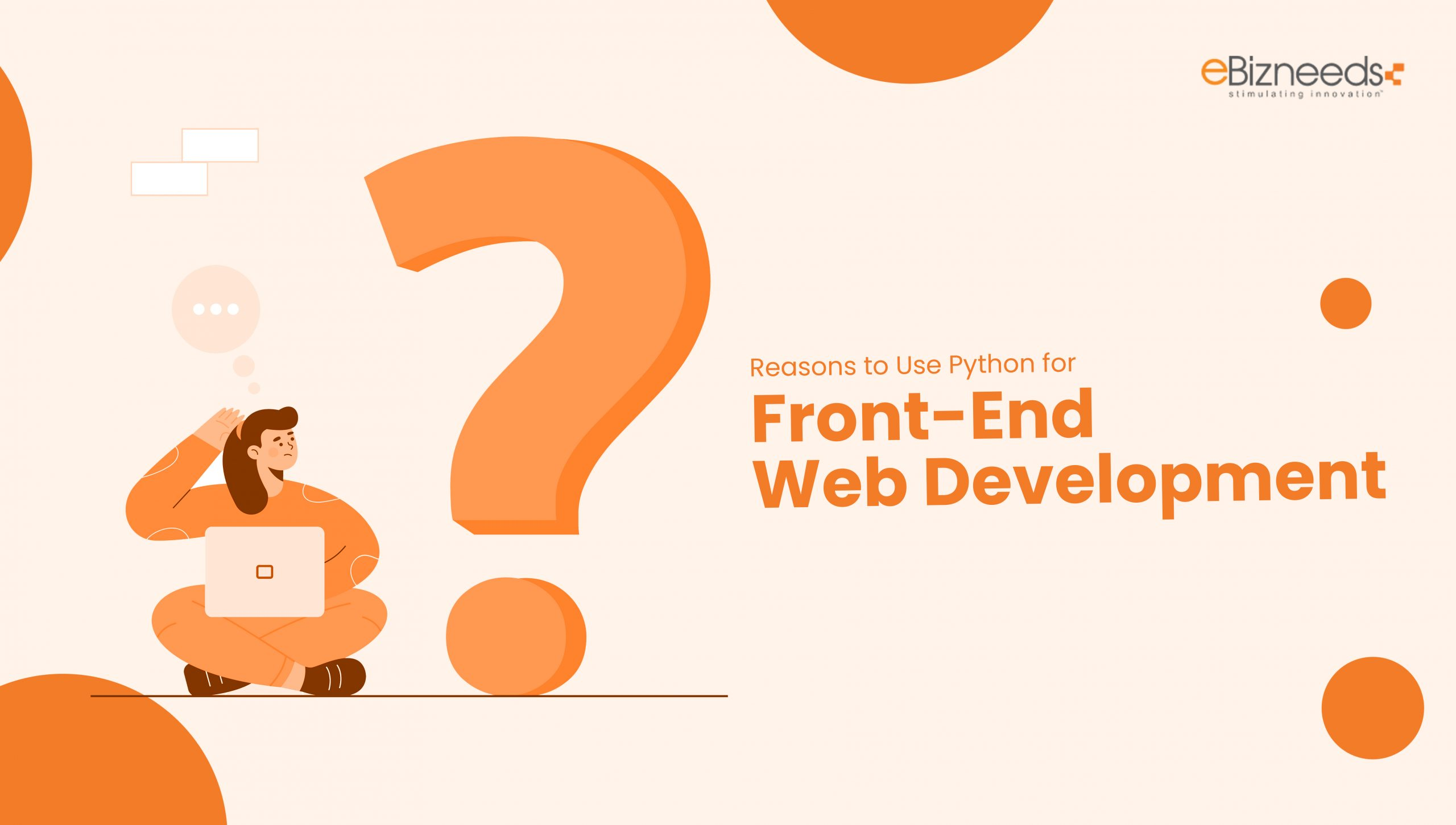 Reasons to Use Python for Front-End Web Development