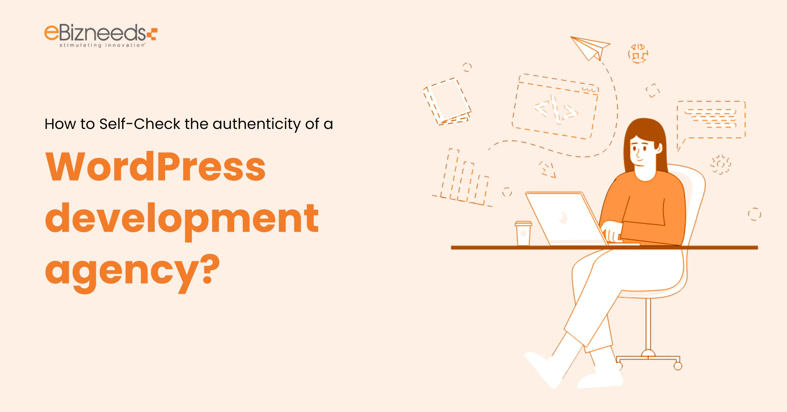 How to Self-Check the Authenticity of a WordPress Development Agency